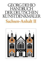 Dehio - Handbuch der deutschen Kunstdenkmäler: Sachsen-Anhalt - Tl.2