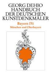 Handbuch der Deutschen Kunstdenkmäler: Bayern - Tl.4