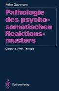 Pathologie des psychosomatischen Reaktionsmusters
