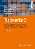 Tragwerke: Theorie und Berechnungsmethoden statisch unbestimmter Stabtragwerke, m. CD-ROM; Bd.2