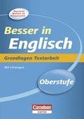 Besser in Englisch, Oberstufe: Grundlagen Textarbeit