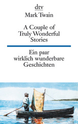 Ein paar wirklich wunderbare Geschichten - A Couple of Truly Wonderful Stories