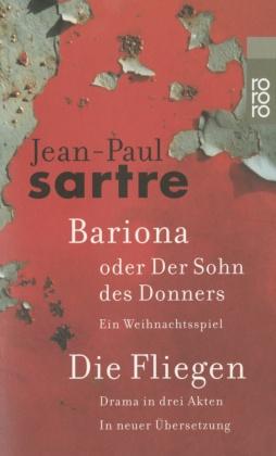 Bariona oder Der Sohn des Donners - Die Fliegen