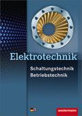 Elektrotechnik, Schaltungstechnik, Betriebstechnik