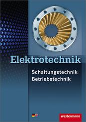 Elektrotechnik Schaltungstechnik Betriebstechnik / Elektrotechnik