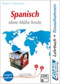 Assimil Spanisch ohne Mühe heute: Lehrbuch und 4 CD-Audio