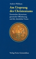 Am Ursprung des Christentums