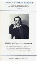 Rudolf Steiners Dissertation 'Die Grundfrage der Erkenntnistheorie'