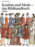 Kostüm und Mode, das Bildhandbuch
