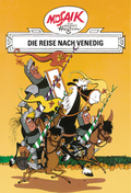 Dig, Dag und Ritter Runkel - Die Reise nach Venedig