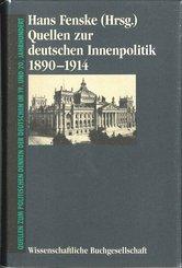 Quellen zur deutschen Innenpolitik 1890-1914