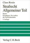 Strafrecht, Allgemeiner Teil: Grundlagen, Der Aufbau der Verbrechenslehre; Bd.1