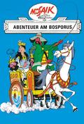 Dig, Dag und Ritter Runkel - Abenteuer am Bosporus