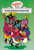 Dig, Dag und Ritter Runkel - In den Bergen Dalmatiens