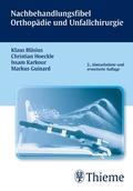 Nachbehandlungsfibel Orthopädie und Unfallchirurgie