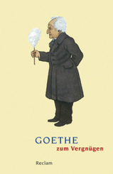 Goethe zum Vergnügen