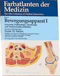 Farbatlanten der Medizin: Bewegungsapparat; Bd.7 - Tl.1