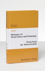 Wörterbuch der Holzwirtschaft, Englisch-Deutsch/Deutsch-Englisch