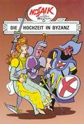 Dig, Dag und Ritter Runkel - Die Hochzeit in Byzanz