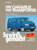 So wird's gemacht: VW Caravelle, VW Transporter; Bd.75