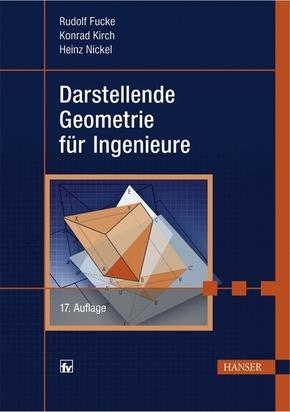 Darstellende Geometrie für Ingenieure