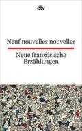 Neuf nouvelles nouvelles; Neue französische Erzählungen