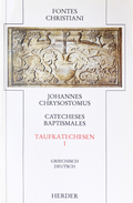 Fontes Christiani, 1. Folge: Taufkatechesen - Catecheses baptismales; Bd.6/1 - Tl.1