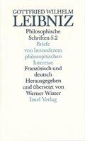 Philosophische Schriften, 5 Bde. in 6 Tl.-Bdn.: Briefe von besonderem philosophischen Interesse; Lettres d' importance pour la philosophie; Bd.5/2 - Tl.2