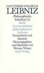 Philosophische Schriften, 5 Bde. in 6 Tl.-Bdn.: Briefe von besonderem philosophischen Interesse; Lettres d' importance pour la philosophie; 5/2 - Tl.2