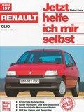 Jetzt helfe ich mir selbst; Renault Clio, Benziner und Diesel; Bd.157