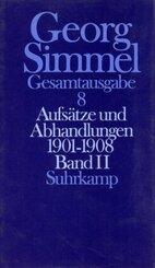 Gesamtausgabe: Aufsätze und Abhandlungen 1901-1908; Bd.8 - Tl.2