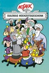 Dig, Dag und Ritter Runkel - Suleikas Hochzeitsgeschenk