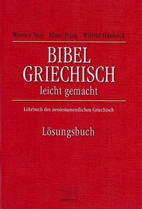 Bibelgriechisch leicht gemacht, Lösungsbuch