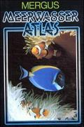 Meerwasser Atlas: Anemonen, Krebstiere, Fische, Algen; Bd.1