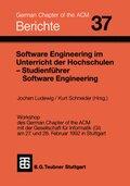 Software Engineering im Unterricht von Hochschulen SEUH '92 und Studienführer Software Engineering