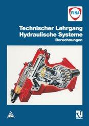 Technischer Lehrgang: Hydraulische Systeme, Berechnungen