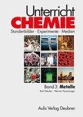 Unterricht Chemie: Metalle; Bd.3