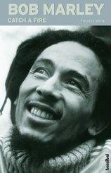 Bob Marley, Catch A Fire
