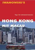 Iwanowski`s Hong Kong mit Macau - Reiseführer