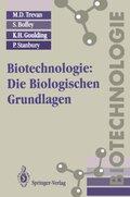 Biotechnologie, Die Biologischen Grundlagen