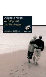 Diagnose Krebs, Wendepunkt und Neubeginn
