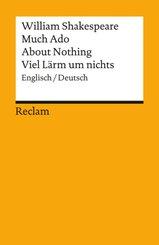 Much ado about nothing / Viel Lärm um nichts