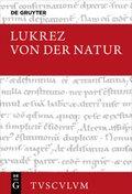 Von der Natur - De rerum natura