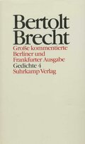Werke, Große kommentierte Berliner und Frankfurter Ausgabe: Gedichte; Bd.14 - Tl.4