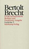 Werke, Große kommentierte Berliner und Frankfurter Ausgabe: Gedichte; Bd.15 - Tl.5