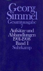 Gesamtausgabe: Aufsätze und Abhandlungen 1901-1908; Bd.7 - Tl.1