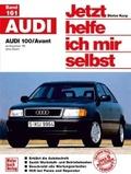 Jetzt helfe ich mir selbst: Audi 100/Avant; Bd.161