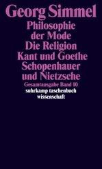 Philosophie der Mode (1905) - Die Religion (1906/1912) - Kant und Goethe (1906/1916); Schopenhauer und Nietzsche