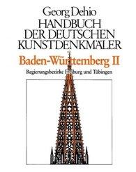 Dehio - Handbuch der deutschen Kunstdenkmäler: Baden-Württemberg - Tl.2