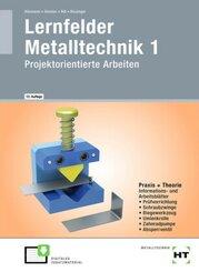 Lernfelder Metalltechnik 1 - Bd.1